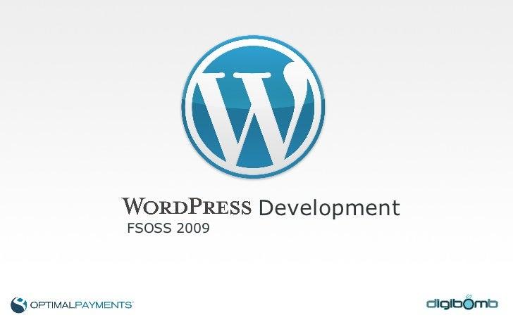 Development FSOSS 2009