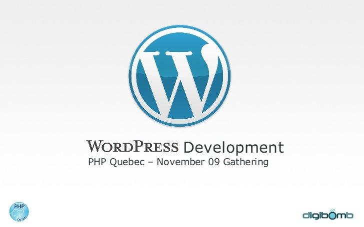 Development PHP Quebec – November 09 Gathering