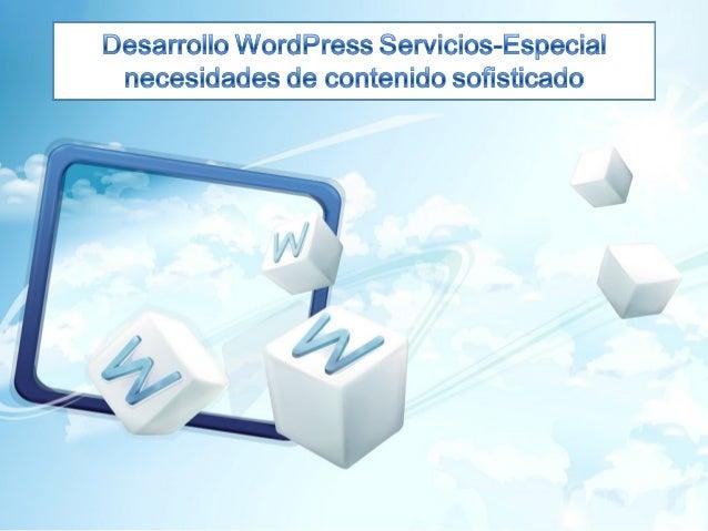 Servicios de Desarrollo deWordPressWord Press es un multiusuario, sistema de gestión de contenido decódigo abierto y tiene...