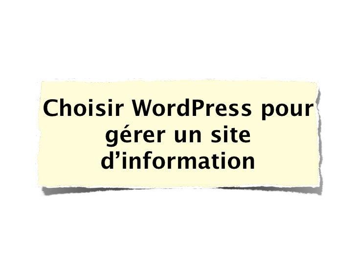 Choisir WordPress pour     gérer un site    d'information