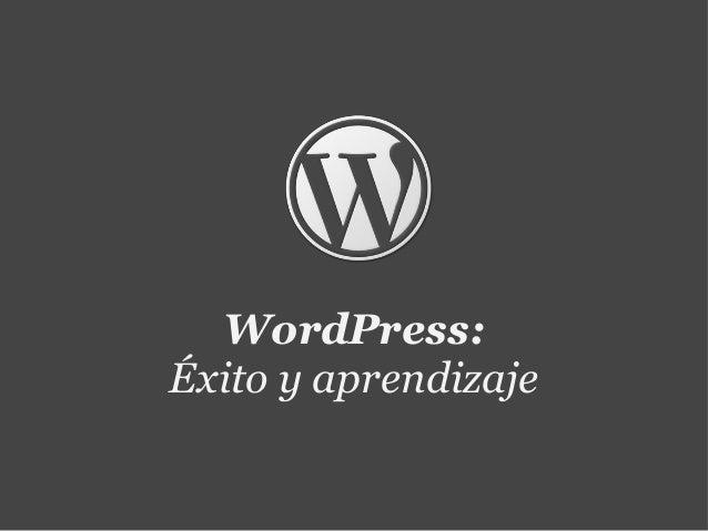 WordPress: Éxito y aprendizaje