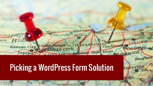 Picking a WordPress Form Solution