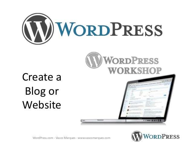 Create a Blog or Website WordPress.com - Vasco Marques - www.vascomarques.com