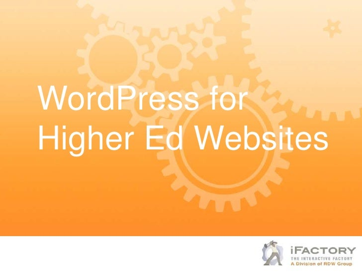 WordPress forHigher Ed Websites