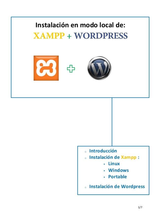Instalación en modo local de:               o   Introducción               o   Instalación de Xampp :                     ...