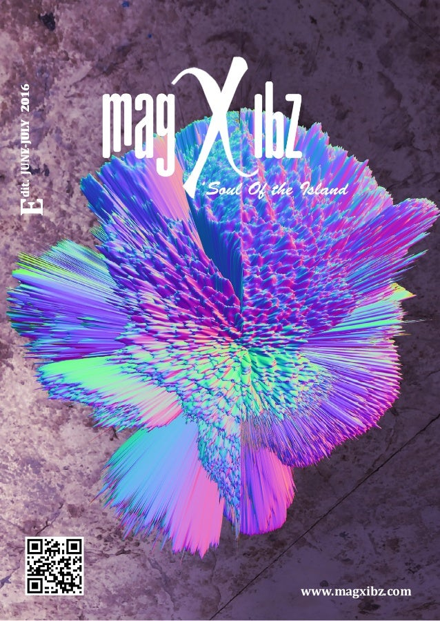 Edit.JUNY-JULY2016 www.magxibz.com Edit.JUNE-JULY2016
