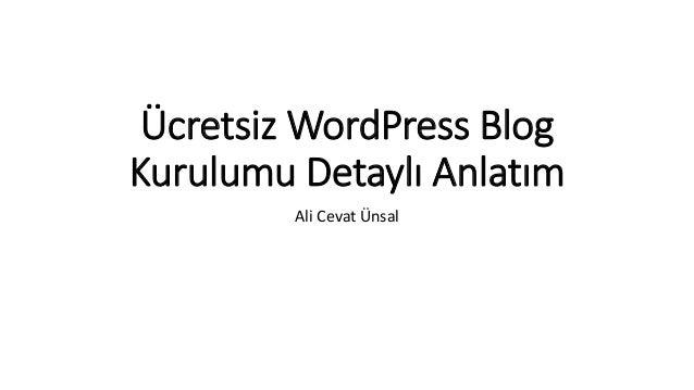 Ücretsiz WordPress Blog Kurulumu Detaylı Anlatım Ali Cevat Ünsal