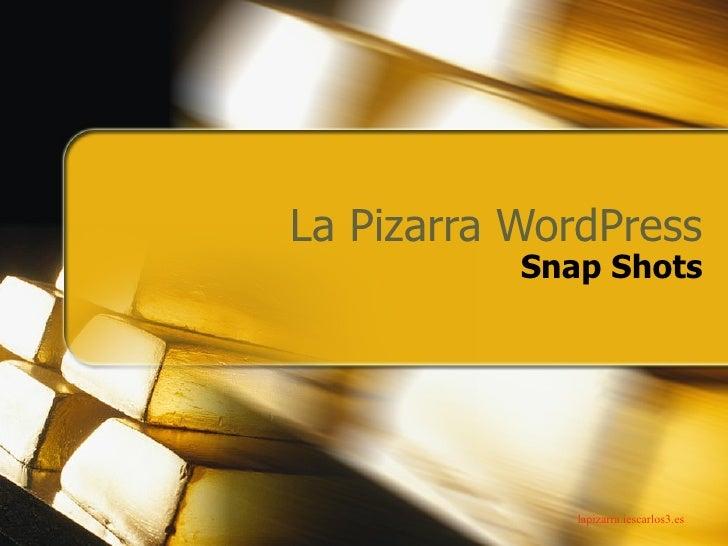 La Pizarra WordPress Snap Shots