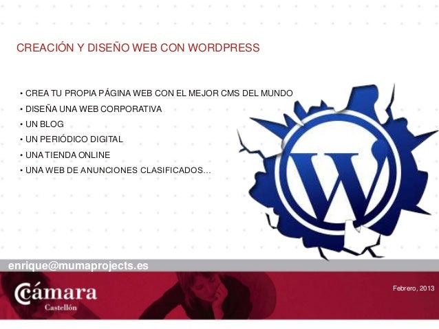 portadaCREACIÓN Y DISEÑO WEB CON WORDPRESSFebrero, 2013• CREA TU PROPIA PÁGINA WEB CON EL MEJOR CMS DEL MUNDO• DISEÑA UNA ...