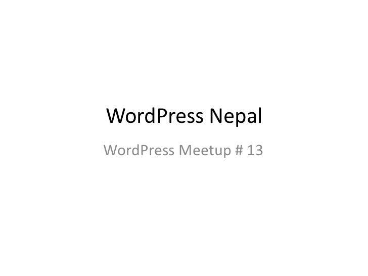WordPress NepalWordPress Meetup # 13