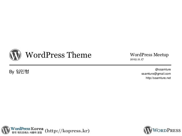 WordPress Theme            WordPress Meetup                               2012.11.17                                      ...