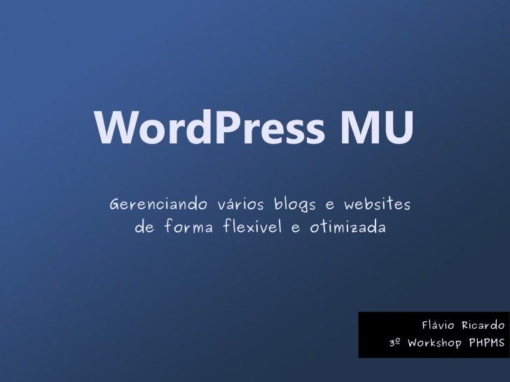 WordPress MU Gerenciando vários blogs e websites   de forma flexível e otimizada                                          ...
