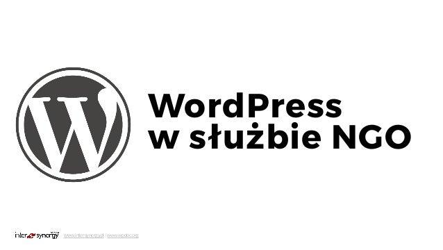 www.intersynergy.pl   www.wpdoc.org WordPress  w służbie NGO