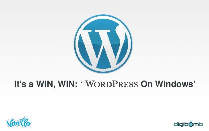 It's a WIN, WIN: '   On Windows'