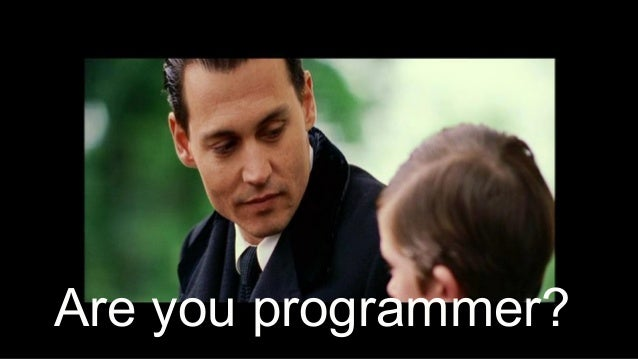16 Are you programmer?