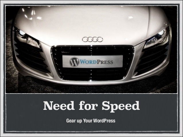 Need for Speed Gear up Your WordPress