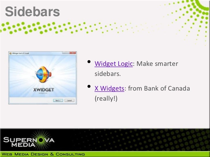 Sidebars           • Widget Logic: Make smarter             sidebars.           • X Widgets: from Bank of Canada          ...