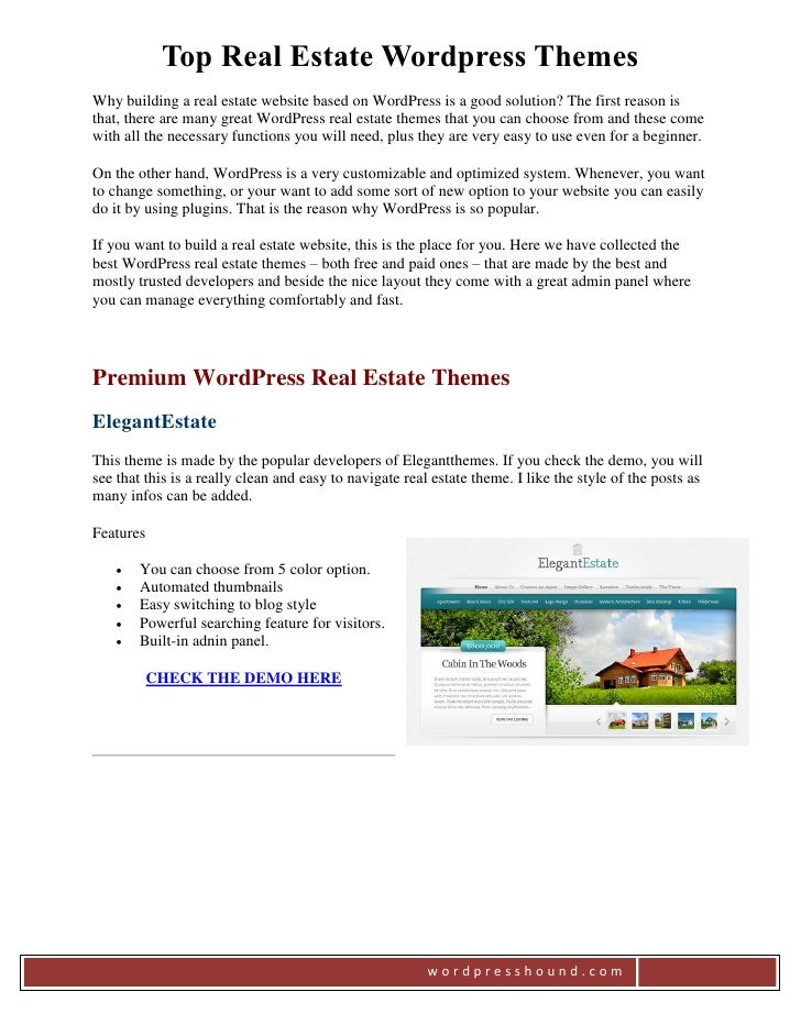 Top Real Estate Wordpress ThemesWhy building a real estate website based on WordPress is a good solution? The first reason...