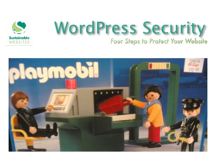 WordPress Security      Four Steps to Protect Your Website