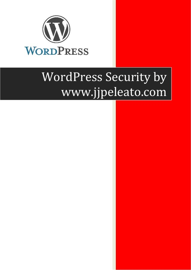 WordPress Security by www.jjpeleato.com