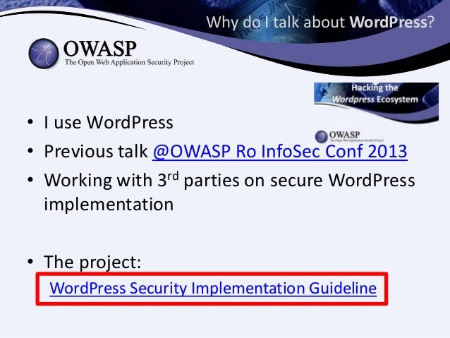 WordPress Security Implementation Guideline - Presentation for OWASP Romania Infosec Conference 2014 Slide 3