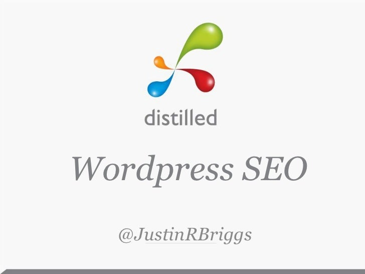 Wordpress SEO<br />@JustinRBriggs<br />