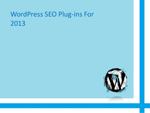 WordPress SEO Plug-ins For2013