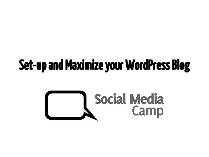 Set-up and Maximize your WordPress Blog