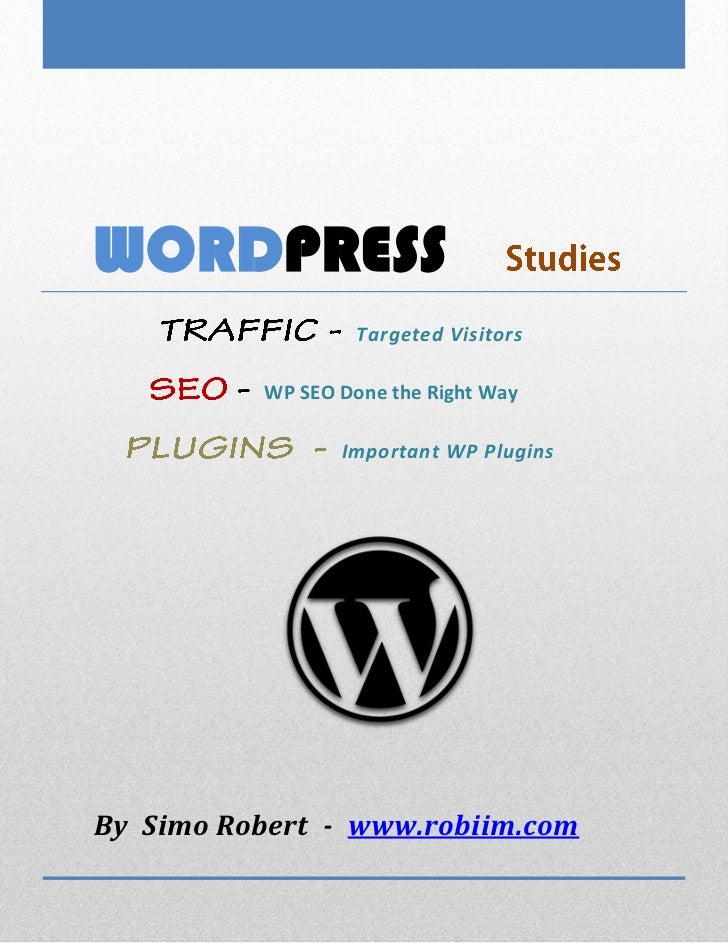 WORDPRESS                           Targeted Visitors                  WP SEO Done the Right Way                         I...