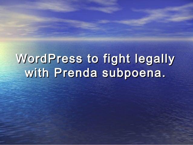 WordPress to fight legally with Prenda subpoena.
