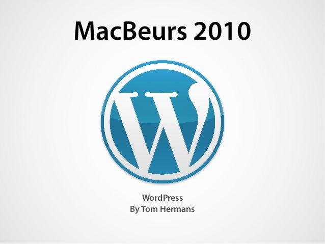 MacBeurs 2010 WordPress By Tom Hermans