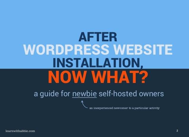 After Wordpress Website Installation, Now What? Slide 2