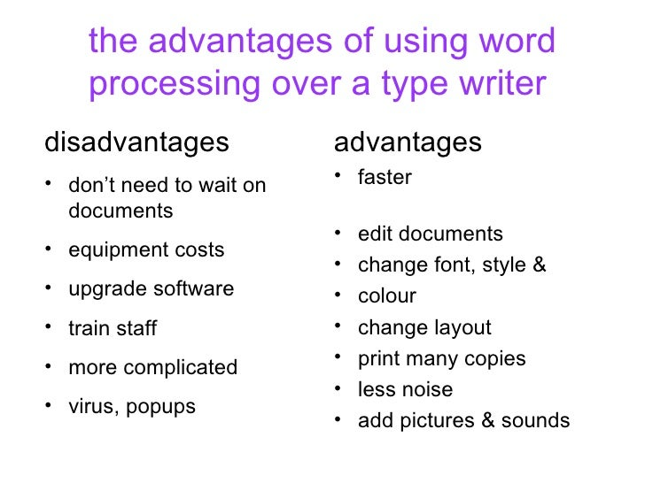 Advantages and Disadvantages of Word Processors