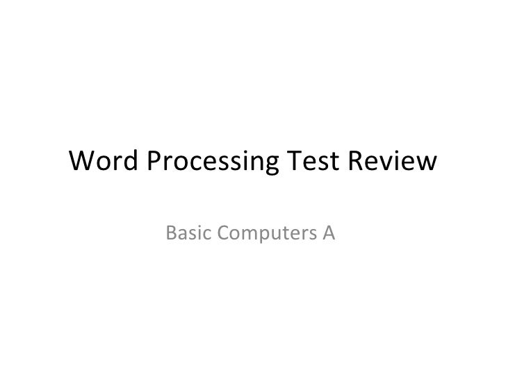 Word Processing Test Review Basic Computers A