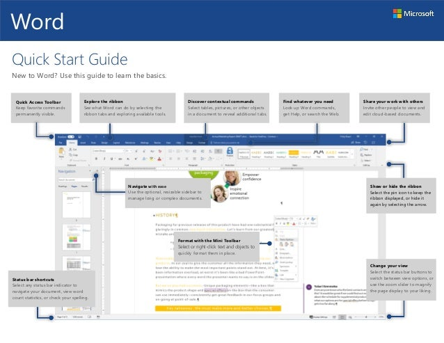 Quick Start Guide New to Word? Use this guide to learn the basics. Quick Access Toolbar Keep favorite commands permanently...