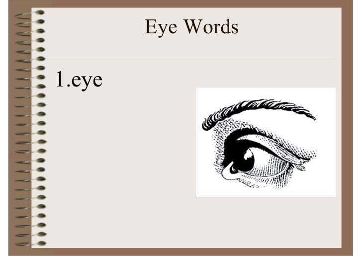 Eye Words  1.eye