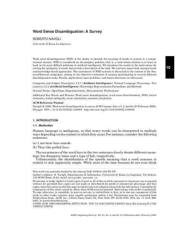 Word Sense Disambiguation: A Survey ROBERTO NAVIGLI Universita di Roma La Sapienza `  Word sense disambiguation (WSD) is t...