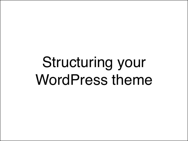WordPress Theming Best Practices