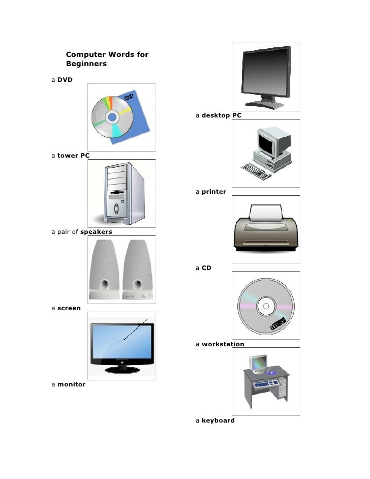 Computer Words for     Beginners  a DVD                              a desktop PC     a tower PC                          ...