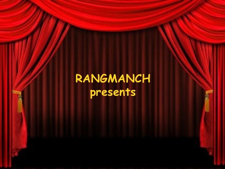 RANGMANCH presents