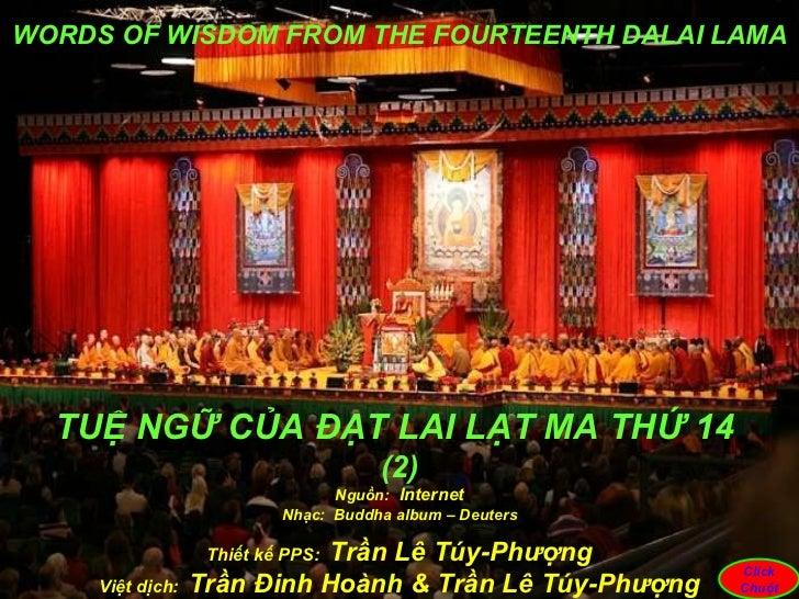 Nguồn:   Internet Nhạc:  Buddha album – Deuters Thiết kế PPS:  Trần Lê Túy-Ph ượ ng Việt dịch:  Trần Đinh Hoành & Trần Lê ...