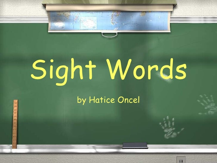 Sight Words by Hatice Oncel