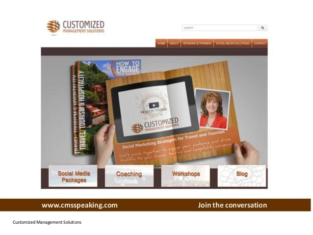 www.cmsspeaking.com Customized Management Solutions  Join the conversation