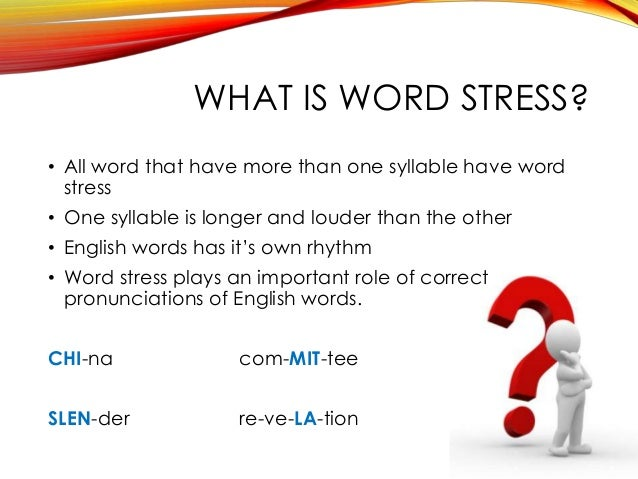 Learn These 4 Word Stress Rules to Improve Your Pronunciation