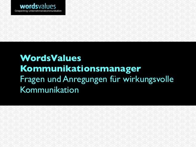 WordsValues Kommunikationsmanager Fragen und Anregungen für wirkungsvolle Kommunikation
