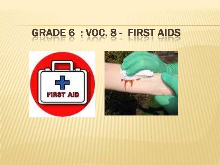 GRADE 6 : VOC. 8 - FIRST AIDS
