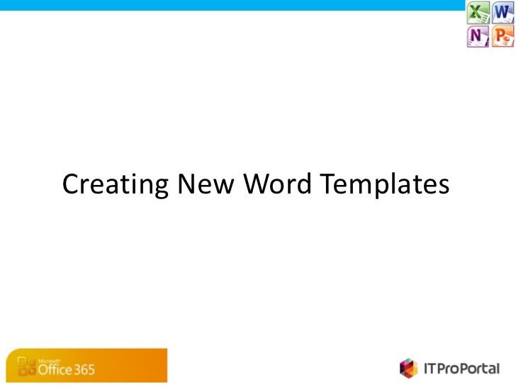 Creating New Word Templates