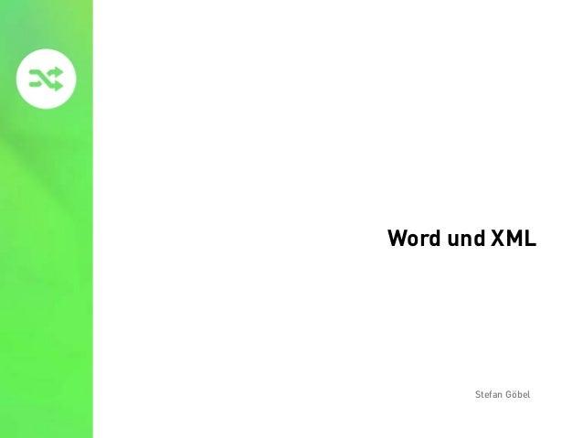 » Stefan Göbel Word und XML