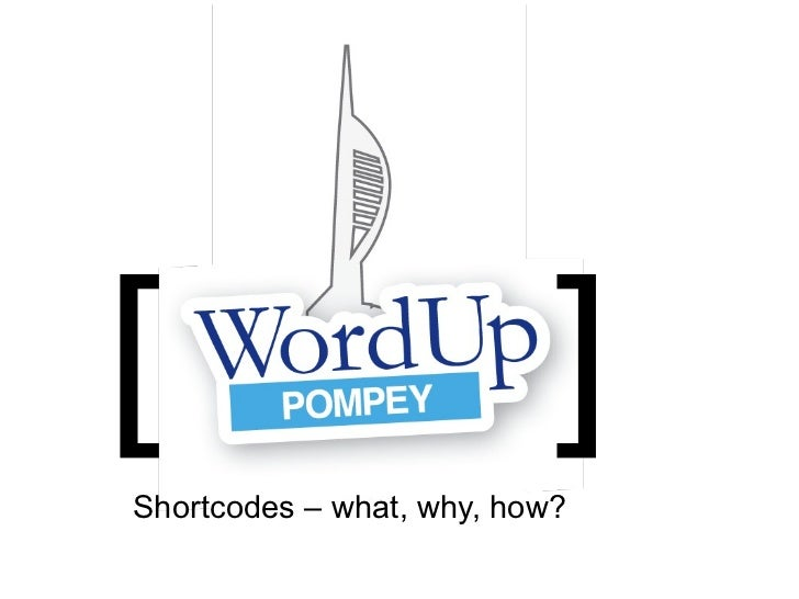 [                          ]Shortcodes – what, why, how?
