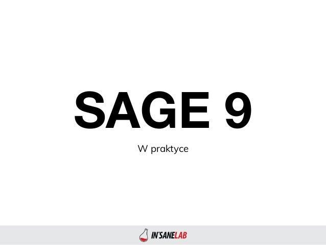 SAGE 9W praktyce